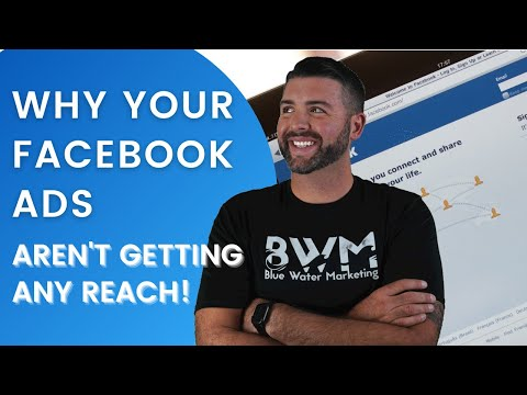 Top Reasons Why Your Facebook Ads Aren't Getting Reach