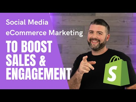 Social Media eCommerce Marketing To Boost Sales & Engagement