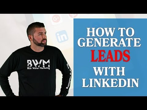 7 Strategies To Generate Leads With LinkedIn